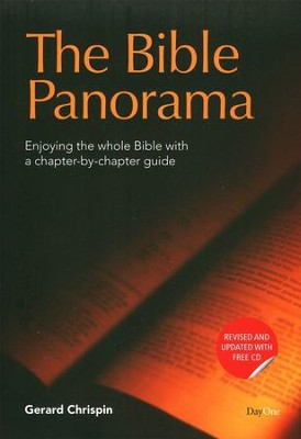 Bible Panorama: Enjoying the Whole Bible with a Chapter-by-Chapter Guide, Third Edition  -     By: Gerard Chrispin