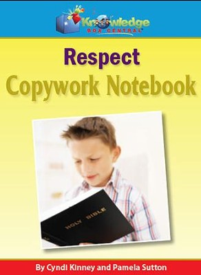 Copywork For Character Building: Respect (Printed Edition)  -     By: Cyndi Kinney, Pamela Sutton