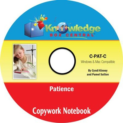 Copywork For Character Building: Patience PDF CD-ROM     -     By: Cyndi Kinney, Pamela Sutton