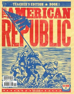 BJU Heritage Studies: The American Republic Teacher's Edition   (Third Edition)  -