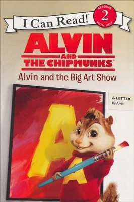 Alvin and the Chipmunks: Alvin and the Big Art Show  -     By: Jodi Huelin