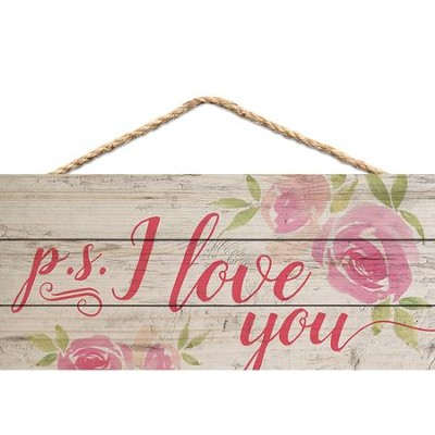 P.S. I Love You, Hanging Sign  -