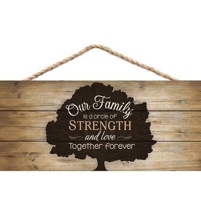 Our Family Is A Circle Of Strength, Hanging Sign  -