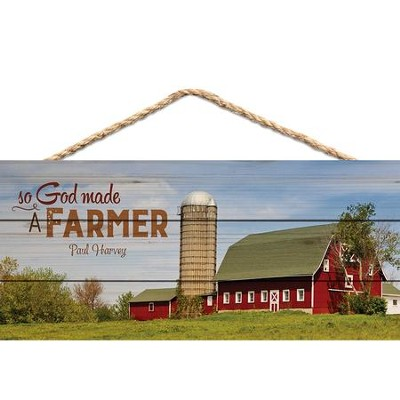 So God Made A Farmer, Hanging Sign  -