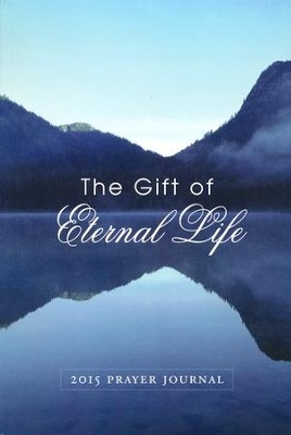 Prayer Journal 2015: The Gift of Eternal Life  -     By: The Word Among Us Press