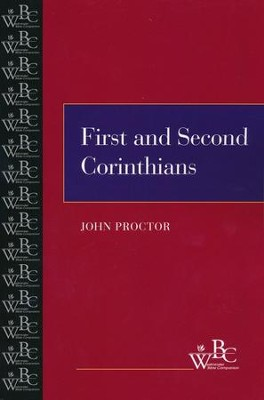 Westminster Bible Companion: First and Second Corinthians   -     By: John Proctor