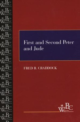 Westminster Bible Companion: 1 & 2 Peter and Jude   -     By: Fred Craddock