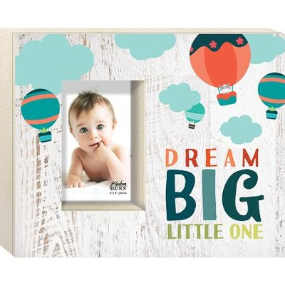 Dream Big Little One Photo Frame - Christianbook.com