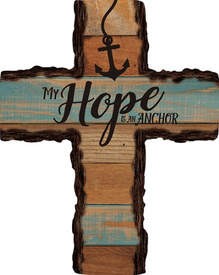 My Hope Is My Anchor Wall Cross  -