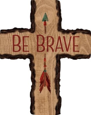 Be Brave Wall Cross  -