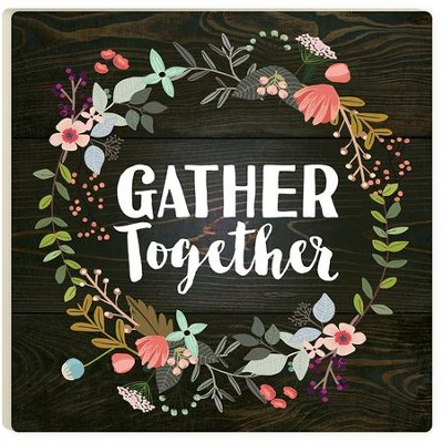 Gather Together Trivet  -