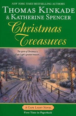 Christmas Treasures, Cape Light Series #12   -     By: Thomas Kinkade, Katherine Spencer