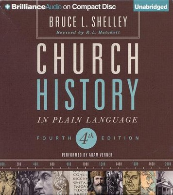 Church History in Plain Language: Fourth Edition - unabridged audiobook on CD  -     By: Bruce Shelley