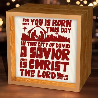 For Unto You Is Born This Day, Light Box  -