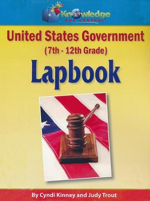 U.S. Government Lapbook (7-12th)   -     By: Cyndi Kinney, Judy Trout