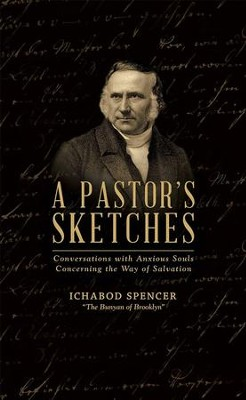 Pastor's Sketches Two Volumes in One   -     By: Ichabod Spencer