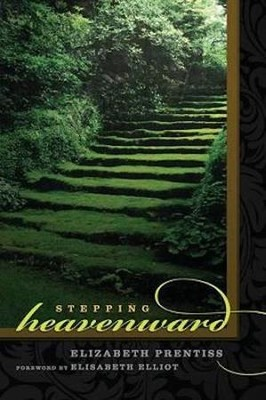 Stepping Heavenward  -     By: Elizabeth Prentiss