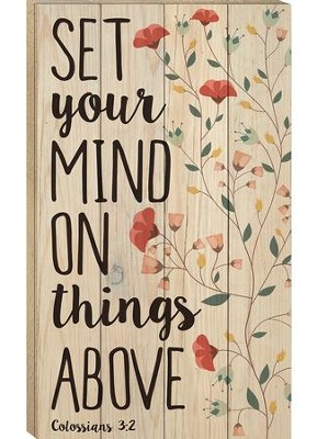 Set Your Mind On Things Above, Pallet Wall Art  -