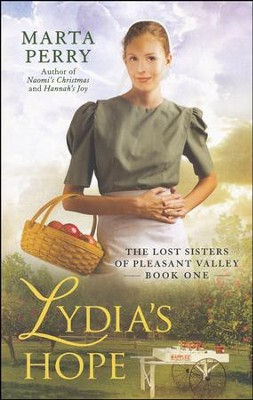 Lydia's Hope, Lost Sisters: Pleasant Valley Series #1   -     By: Marta Perry
