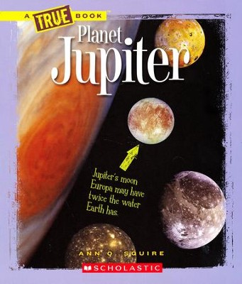 Planet Jupiter  -     By: Ann O. Squire