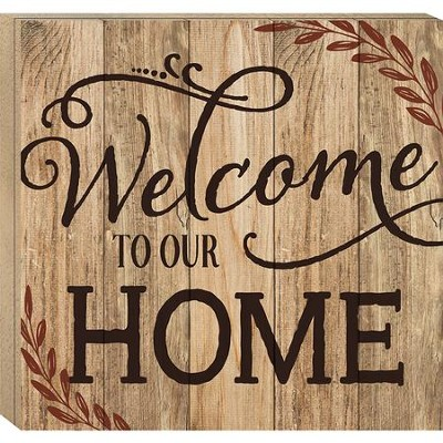 Welcome To Our Home, Boxed Plaque  -