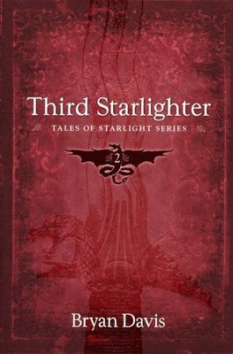 Third Starlighter #2  -     By: Bryan Davis