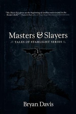 Masters and Slayers #1  -     By: Bryan Davis