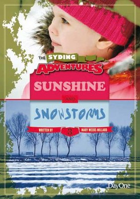 Sunshine & Snowstorms: Book 3  -     By: Mary Weeks Millard