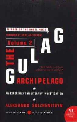 The Gulag Archipelago 1918-1956 Volume 2 Unabridged  -     By: Aleksandr I. Solzhenitsyn