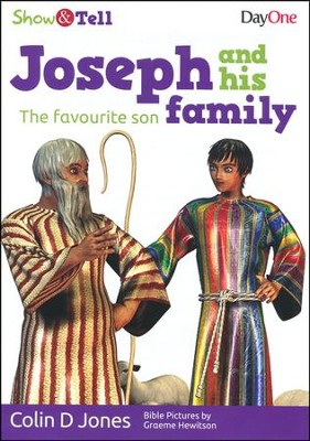 Joseph & His Family: The Favourite Son  -     By: Colin D. Jones
