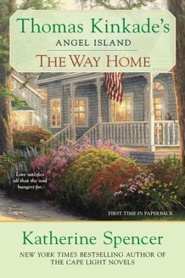 The Way Home, Angel Island Series #4, Paperback   -     By: Thomas Kinkade, Katherine Spencer