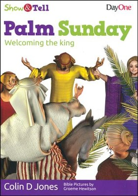 Palm Sunday: Welcoming the King  -     By: Colin D. Jones