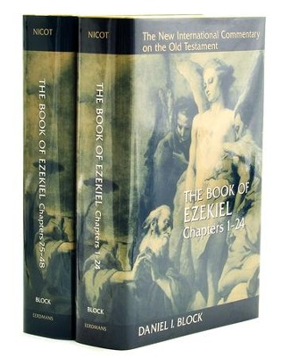The Book of Ezekiel, Chapters 1-24 & 25-48 New  International Commentary on the Old Testament [NICOT], 2 Vols.  -     By: Daniel Block