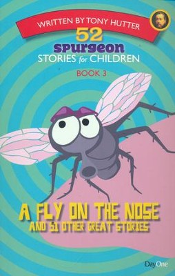 A Fly on the Nose  and 51 Other Great Stories  -     By: Tony Hutter
