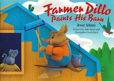 Farmer Dillo Paints His Barn Book & DVD   -     By: Jesse Adams