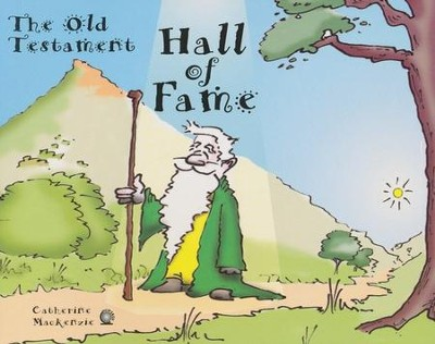 Hall of Fame - Old Testament    -     By: Catherine Mackenzie
