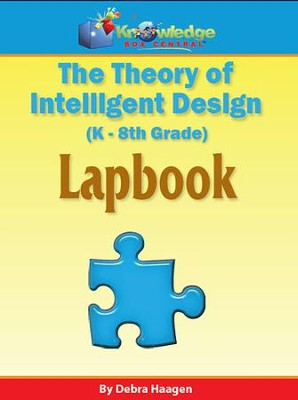 Theory of Intelligent Design Lapbook (Print Edition)  -     By: Debra Haagen