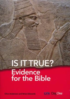 Is It True? Evidence for the Bible  -     By: Clive Anderson, Brian Edwards