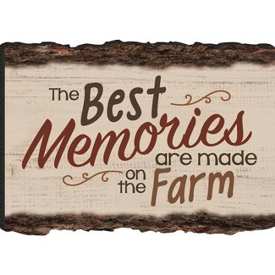 The Best Memories Are Made On the Farm Magnet  -