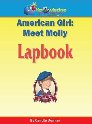 American Girl: Meet Molly Lapbook (Print Edition)   -     By: Candie Donner
