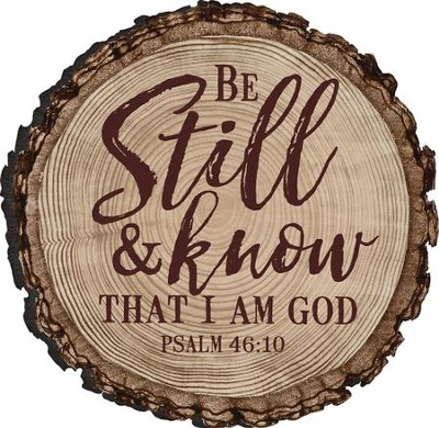 Be Still & Know That I Am God Magnet  -