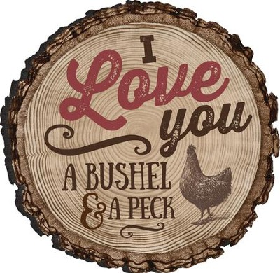 I Love You A Bushel and A Peck Magnet  -
