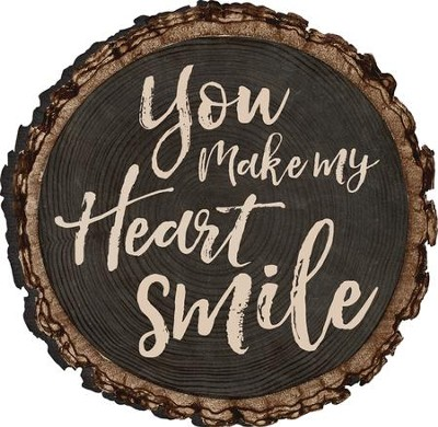 You Make My Heart Smile Magnet  -