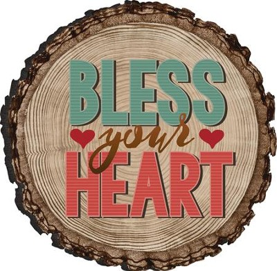 Bless Your Heart Magnet  -