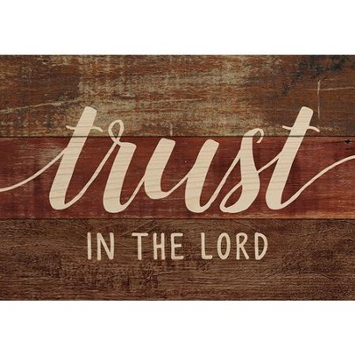 Trust In the Lord, Lath Art, Mini  -