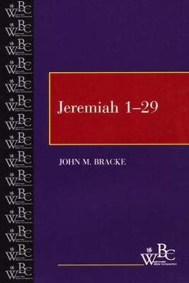 Westminster Bible Companion: Jeremiah 1-29   -     By: John M. Bracke