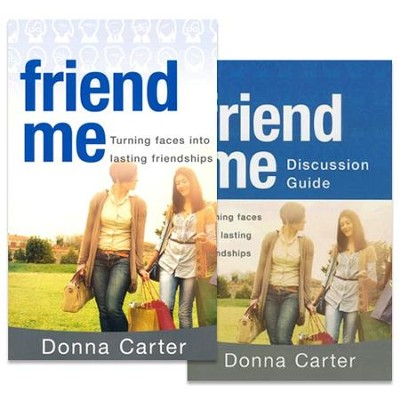 Friend Me, Book & Discussion Guide   -     By: Donna Carter