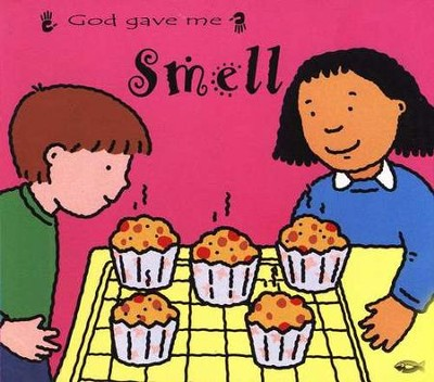 God Gave Me Smell   -     By: Catherine Mackenzie