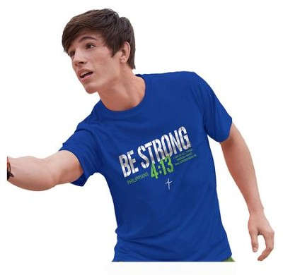 Be Strong Shirt, Blue, Medium  -