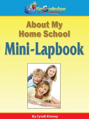 About My Homeschool Mini-Lapbook (Printed Edition)  -     By: Cyndi Kinney